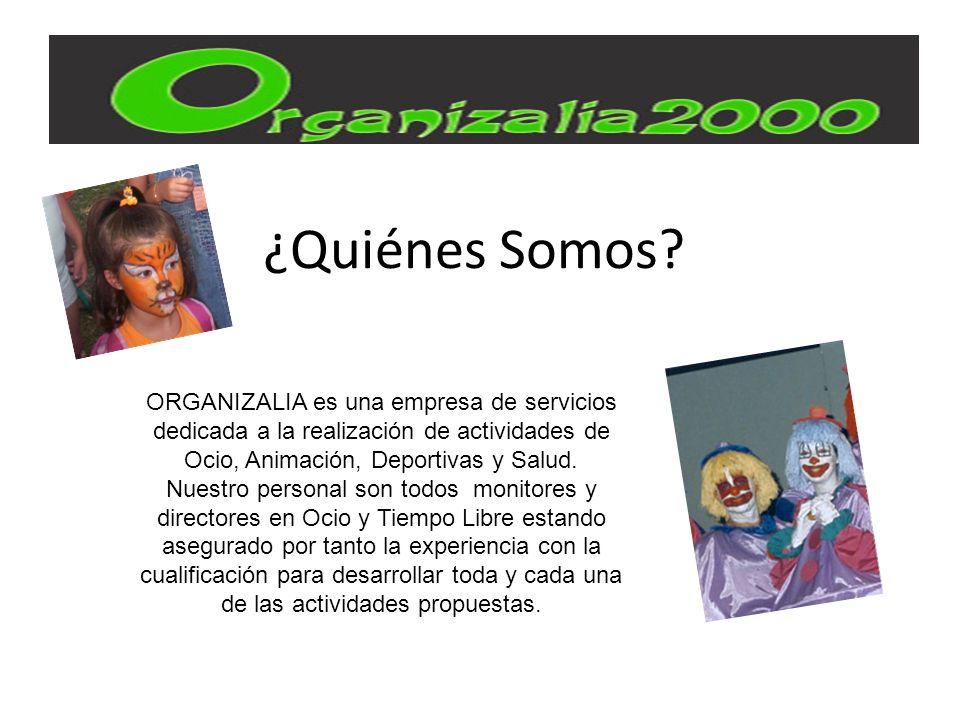 ORGANIZALIA es una empresa de servicios dedicada a la realización de actividades de Ocio, Animación, Deportivas y Salud.