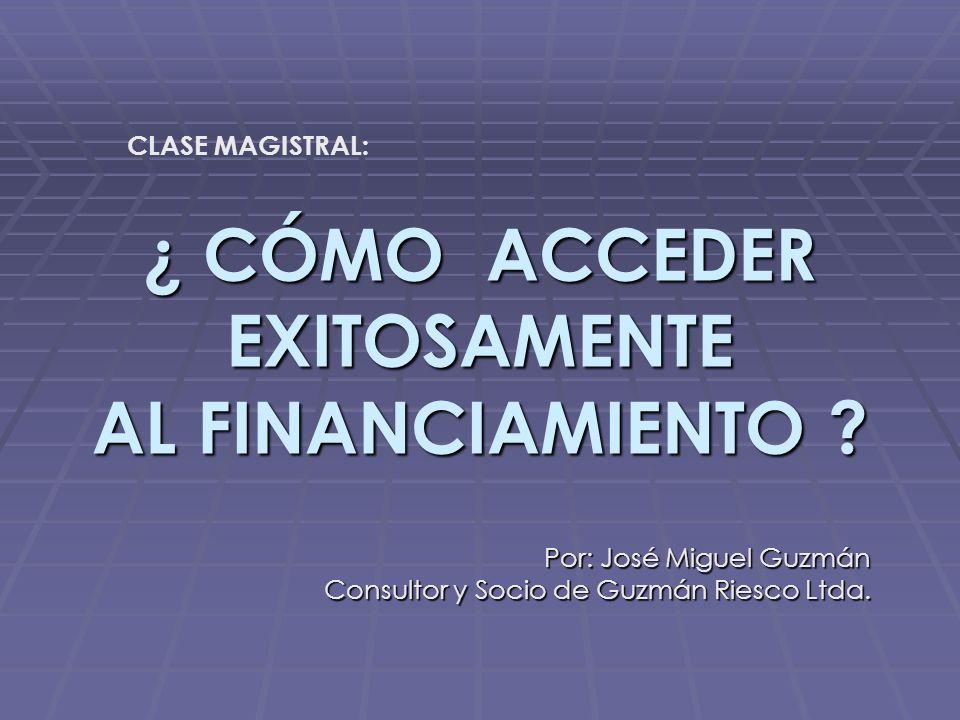 ¿ CÓMO ACCEDER EXITOSAMENTE AL FINANCIAMIENTO .