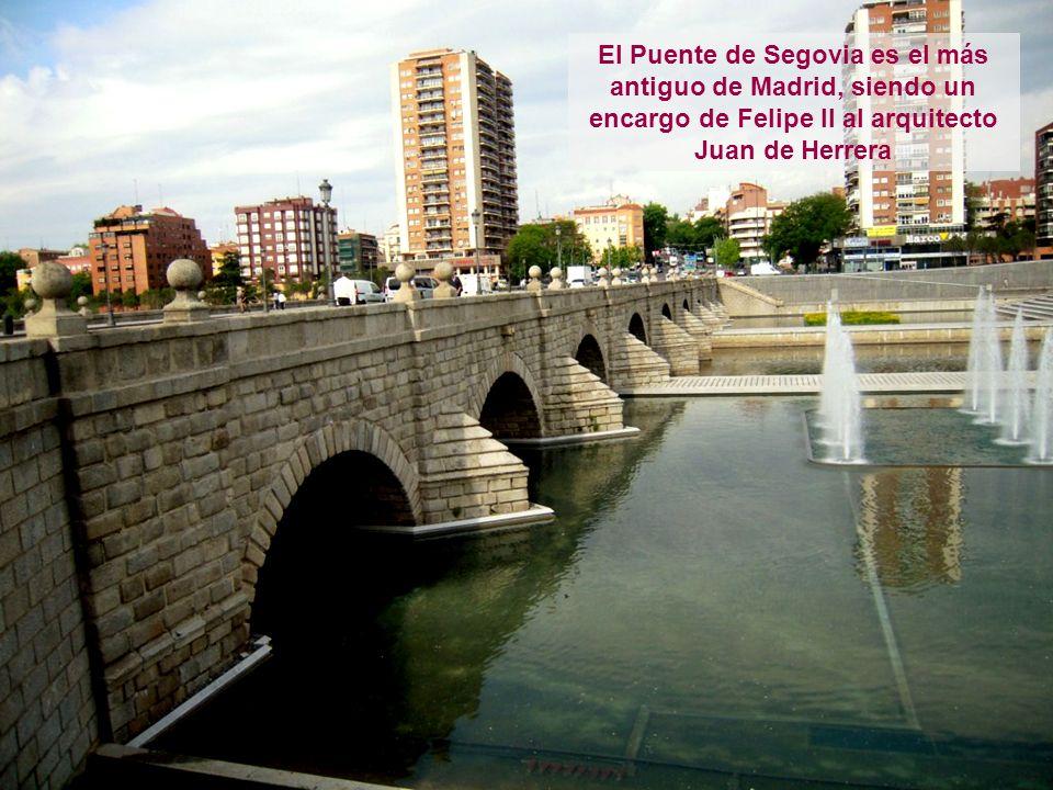 El Puente de Segovia es el más antiguo de Madrid, siendo un encargo de Felipe II al arquitecto Juan de Herrera