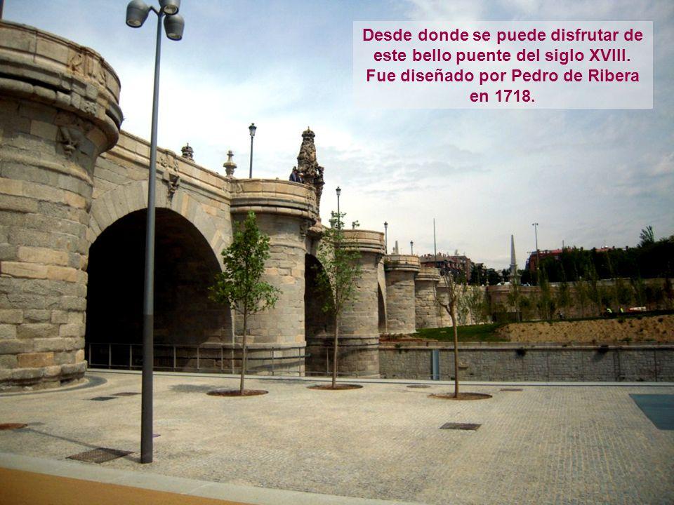 Desde donde se puede disfrutar de este bello puente del siglo XVIII. Fue diseñado por Pedro de Ribera en 1718.
