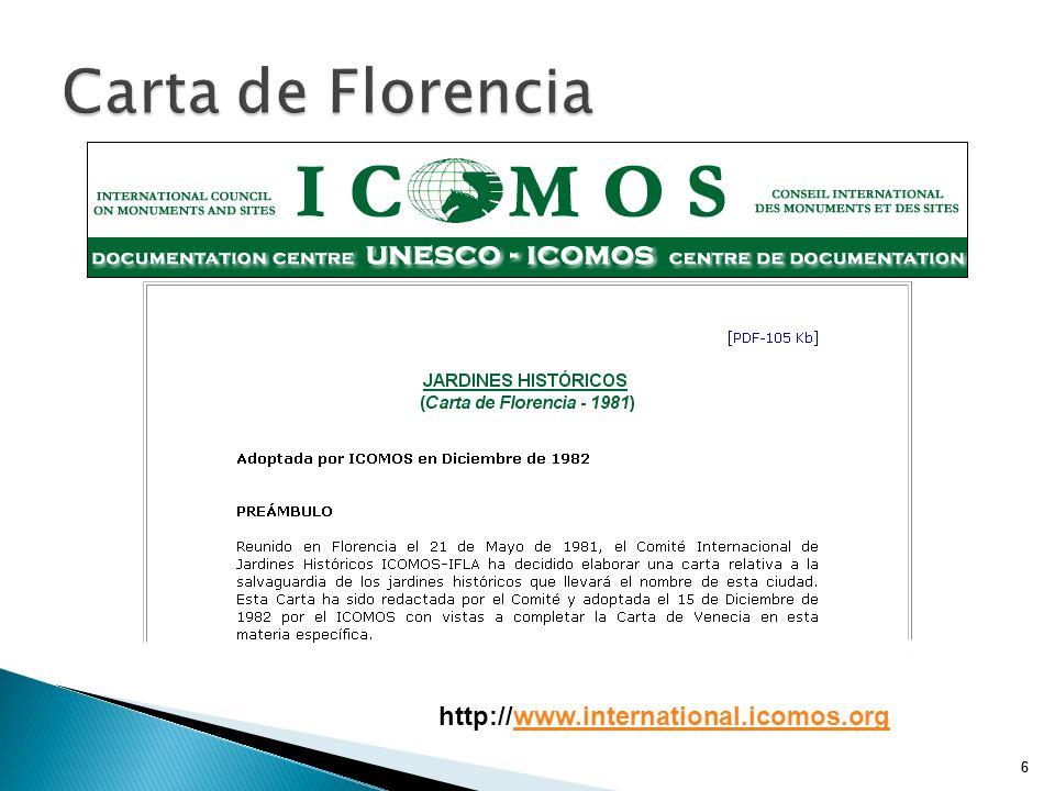66 Carta de Florencia http://www.international.icomos.orgwww.international.icomos.org