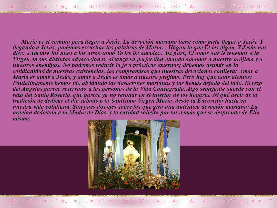 No hay rincón en México donde María Santísima no sea venerada en alguna de sus advocaciones; no hay hogar de familia católica donde no se le invoque,