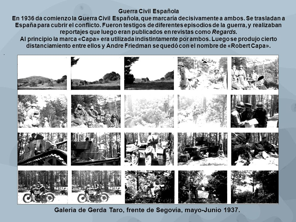 Del trabajo de Gerda en solitario, su reportaje más importante fue el de la primera fase de la batalla de Brunete.