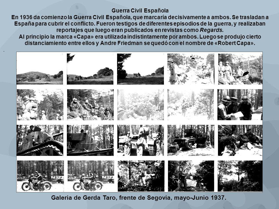 Galeria de Gerda Taro, frente de Segovia, mayo-Junio 1937. Guerra Civil Española En 1936 da comienzo la Guerra Civil Española, que marcaría decisivame