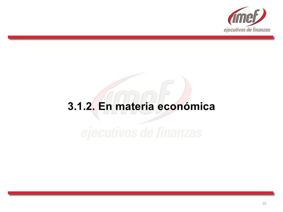25 3.1.2. En materia económica
