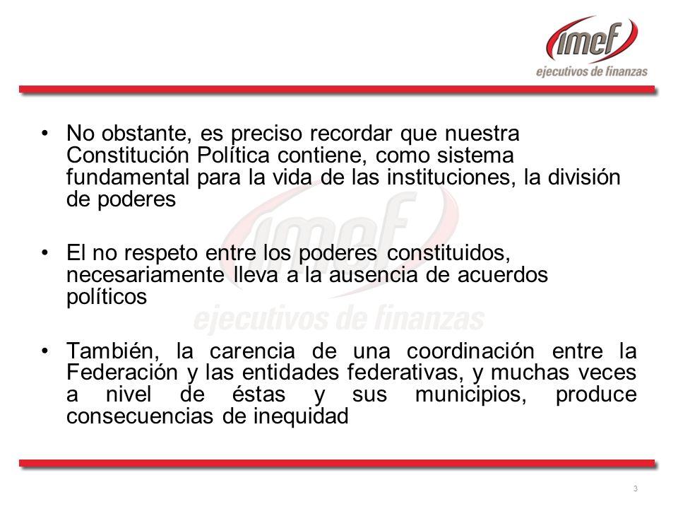 3 No obstante, es preciso recordar que nuestra Constitución Política contiene, como sistema fundamental para la vida de las instituciones, la división