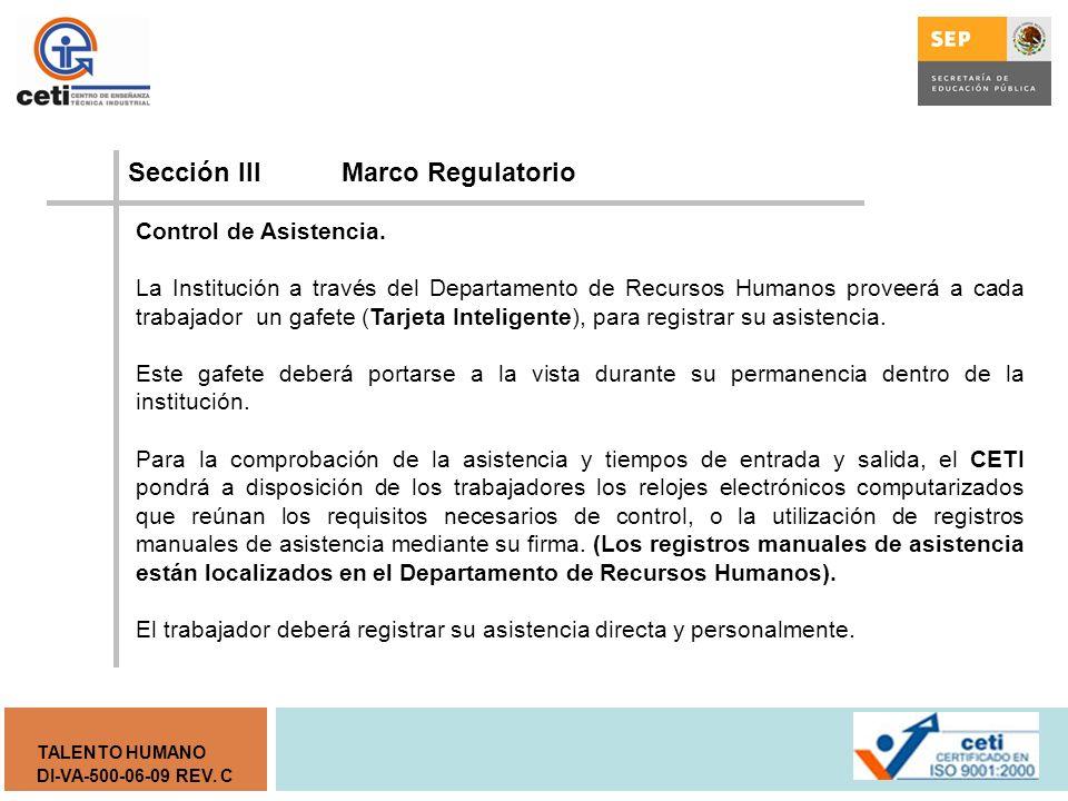 DI-VA-500-06-09 REV. C TALENTO HUMANO Sección III Marco Regulatorio DECLARACION PATRIMONIAL I.- Declaración inicial, dentro de los sesenta días natura