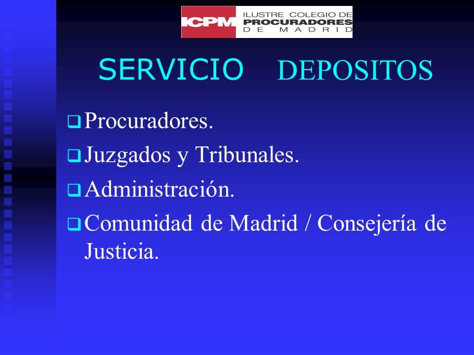SERVICIO DEPOSITOS Procuradores. Juzgados y Tribunales.
