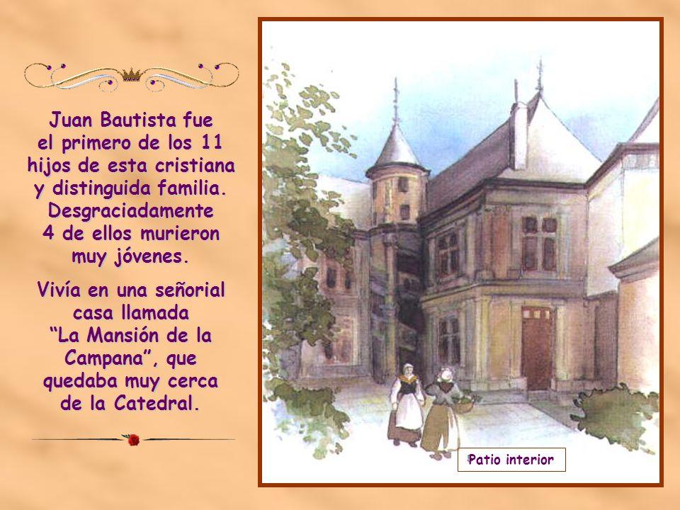 El día 30 de abril de 1651, en la ciudad de Reims, nace el niño Juan Bautista. Su mamá se llamaba Nicolasa Moët y su papá Luis De La Salle, que era ma