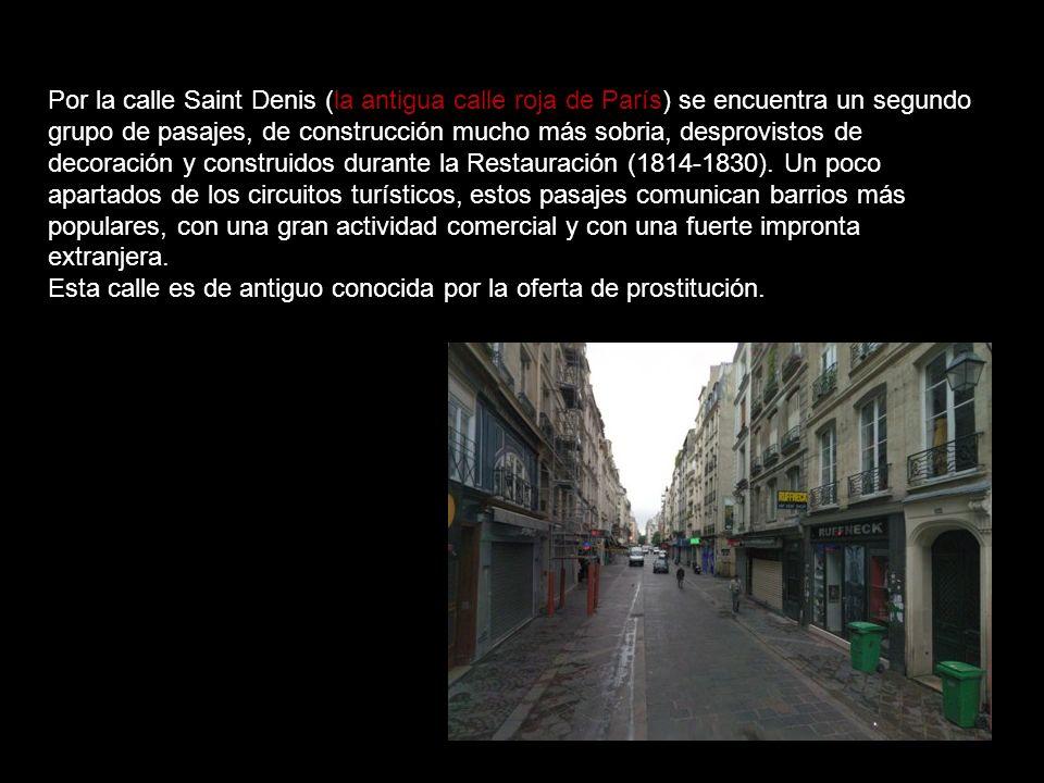 El Passage Choiseul 40, rue des Petits Champs - 23,rue Saint Agustin y 40,rue Dalayrac. alberga mayormente boutiques de ropa femenina y, en el final d