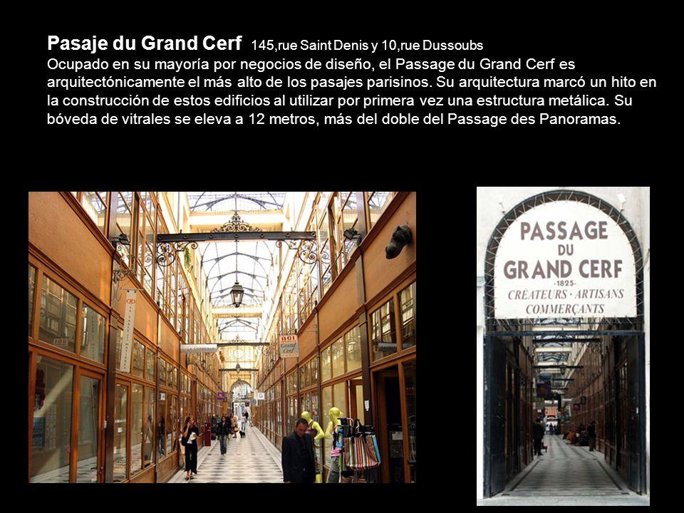 Por la calle Saint Denis (la antigua calle roja de París) se encuentra un segundo grupo de pasajes, de construcción mucho más sobria, desprovistos de