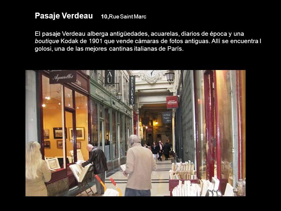 Pasaje des Panoramas 11,boulevard Montmartre y 10,rue Saint Marc, entradas accesorias: 38,rue Vivienne y 151,rue Montmartre Abierto en 1799, toma su n
