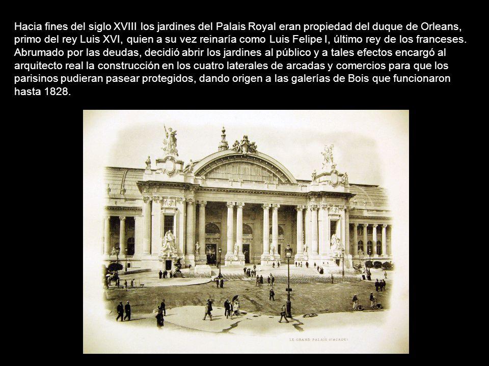 La historia de los pasajes comienza en París a fines del siglo XVIII. La capital era una ciudad de lujos y atracciones pero aún conservaba su estructu