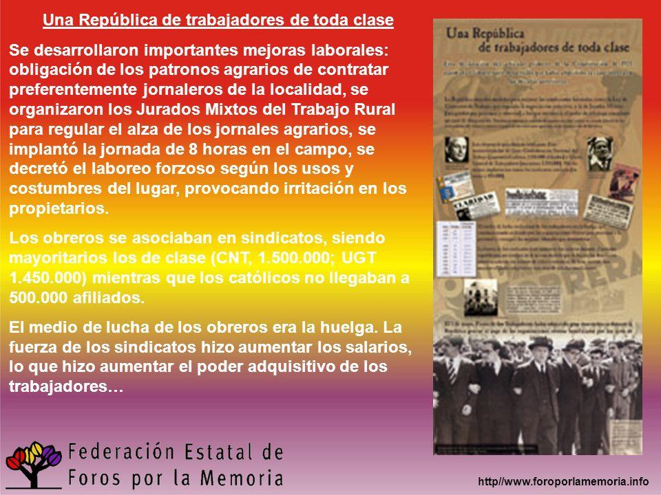 http//www.foroporlamemoria.info Una República de trabajadores de toda clase Se desarrollaron importantes mejoras laborales: obligación de los patronos