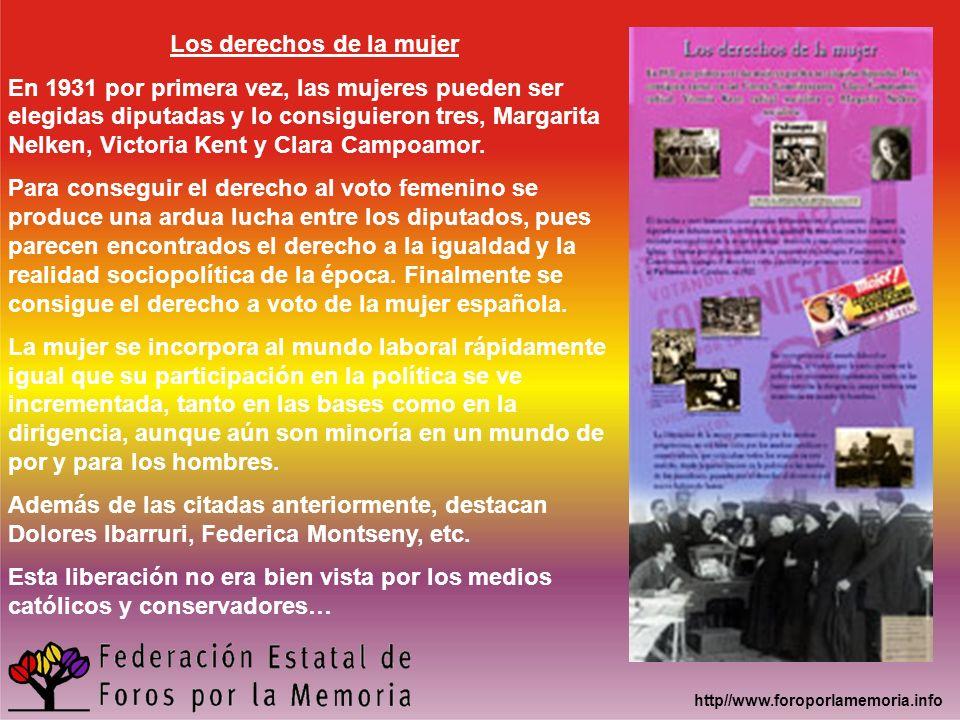 http//www.foroporlamemoria.info Los derechos de la mujer En 1931 por primera vez, las mujeres pueden ser elegidas diputadas y lo consiguieron tres, Ma