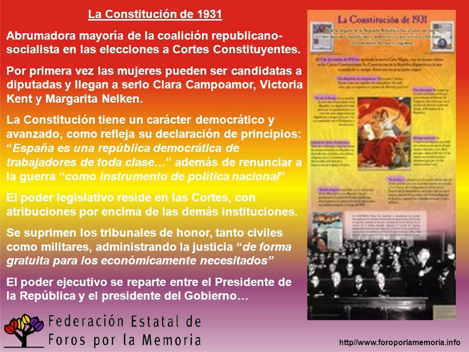 http//www.foroporlamemoria.info La Constitución de 1931 Abrumadora mayoría de la coalición republicano- socialista en las elecciones a Cortes Constitu