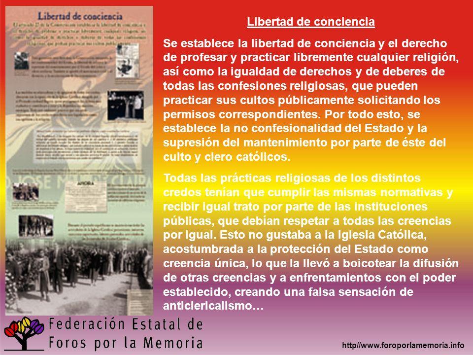 http//www.foroporlamemoria.info Libertad de conciencia Se establece la libertad de conciencia y el derecho de profesar y practicar libremente cualquie