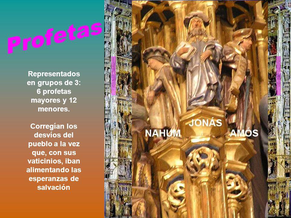 Representados en grupos de 3: 6 profetas mayores y 12 menores. Corregían los desvíos del pueblo a la vez que, con sus vaticinios, iban alimentando las