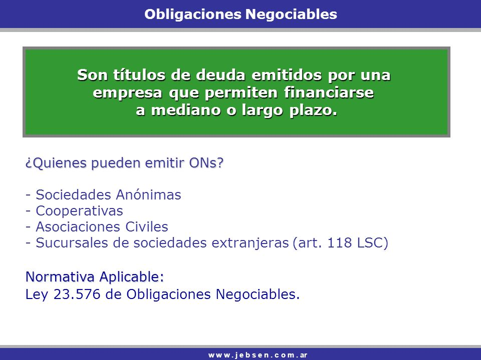 Obligaciones Negociables w w w.j e b s e n. c o m.