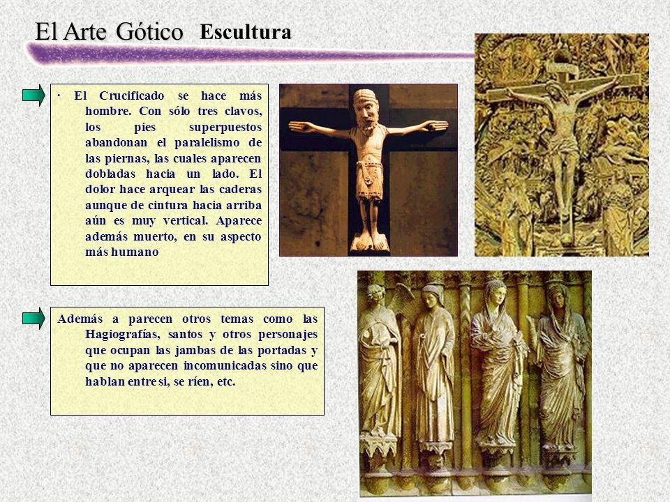 El Arte Gótico Escultura · El Crucificado se hace más hombre.