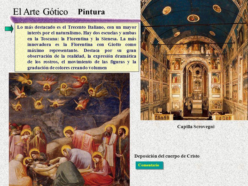 El Arte Gótico Pintura Lo más destacado es el Trecento Italiano, con un mayor interés por el naturalismo.
