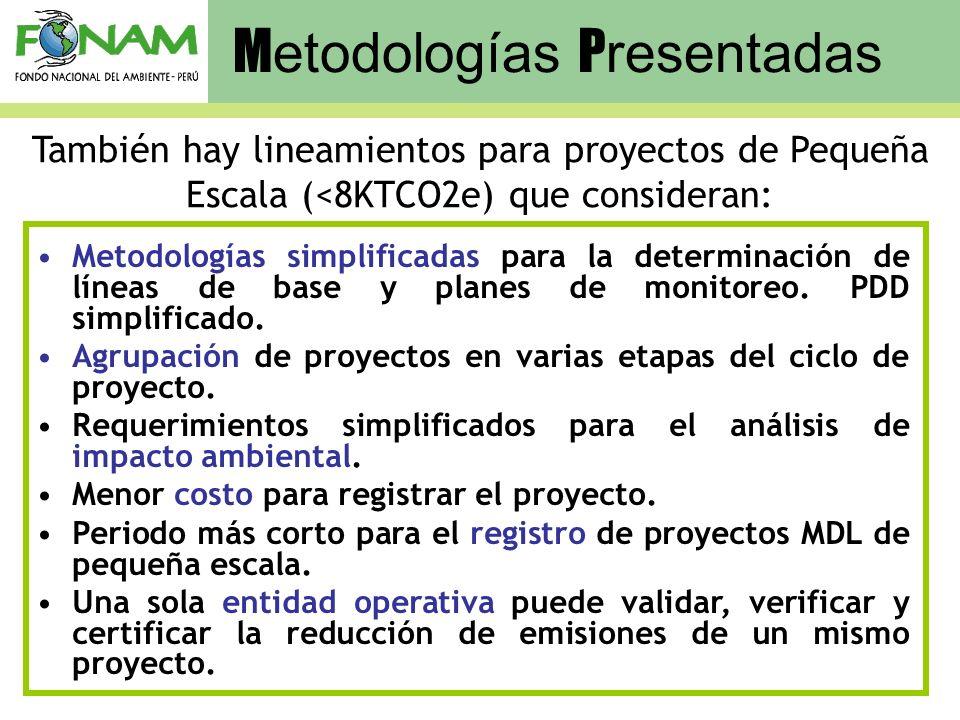 Metodologías simplificadas para la determinación de líneas de base y planes de monitoreo. PDD simplificado. Agrupación de proyectos en varias etapas d