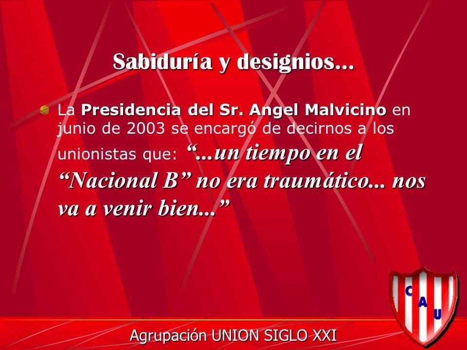Sabiduría y designios… Presidencia del Sr.
