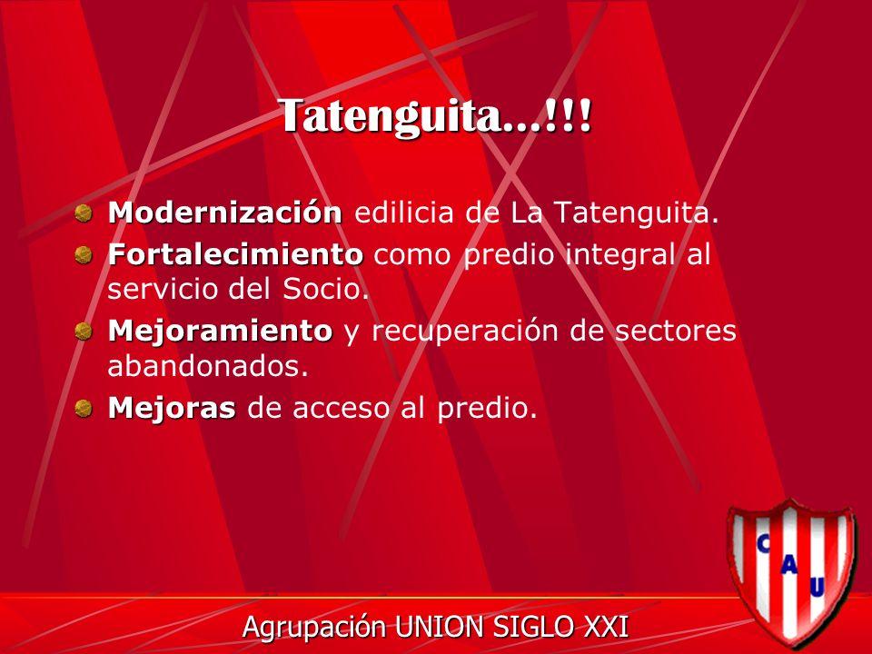 Tatenguita...!!. Modernización Modernización edilicia de La Tatenguita.