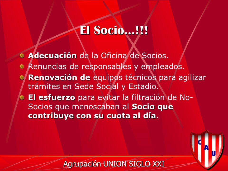 El Socio...!!. Adecuación Adecuación de la Oficina de Socios.