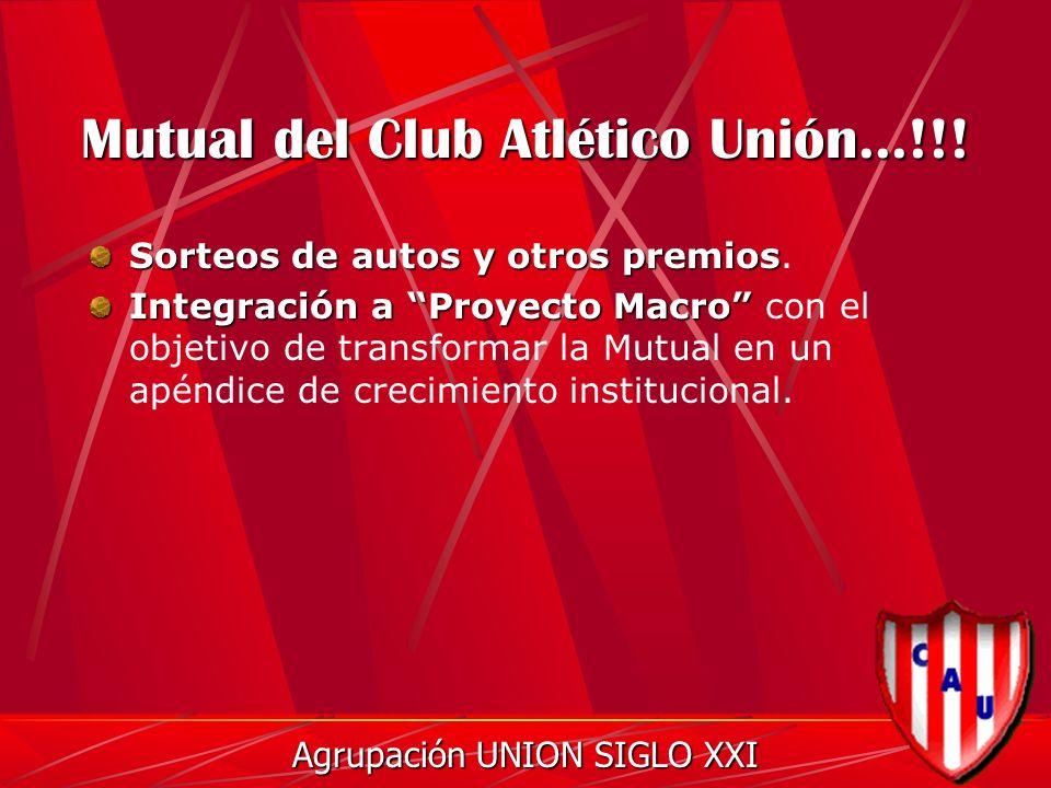 Mutual del Club Atlético Unión...!!.