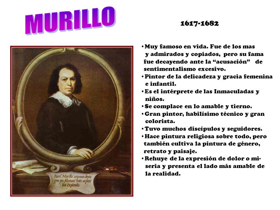 1617-1682 Muy famoso en vida. Fue de los mas y admirados y copiados, pero su fama fue decayendo ante la acusación de sentimentalismo excesivo. Pintor
