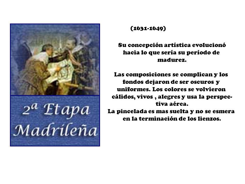 (1631-1649) Su concepción artística evolucionó hacia lo que sería su período de madurez. Las composiciones se complican y los fondos dejaron de ser os