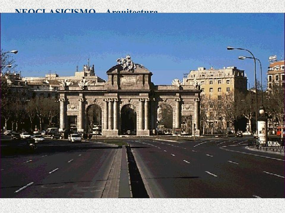 NEOCLASICISMO Fue Carlos III quien mandó a Sabatini construir la Puerta de Alcalá en 1778. Arquitectura Palacio de Villanueva, actual Museo del Prado