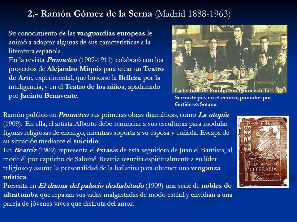 Su conocimiento de las vanguardias europeas le animó a adaptar algunas de sus características a la literatura española. En la revista Prometeo (1909-1