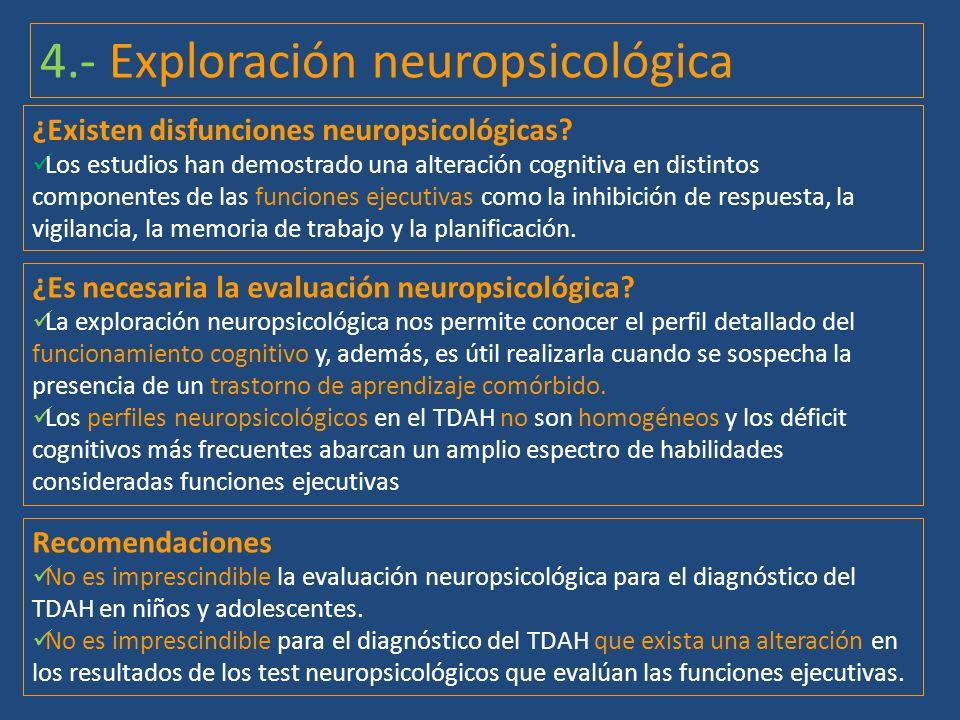 ¿Es necesaria la evaluación neuropsicológica? La exploración neuropsicológica nos permite conocer el perfil detallado del funcionamiento cognitivo y,