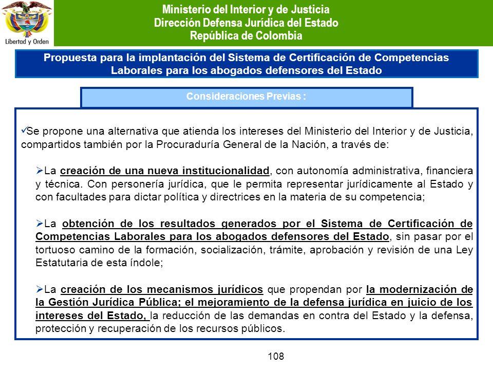 108 Propuesta para la implantación del Sistema de Certificación de Competencias Laborales para los abogados defensores del Estado Consideraciones Prev