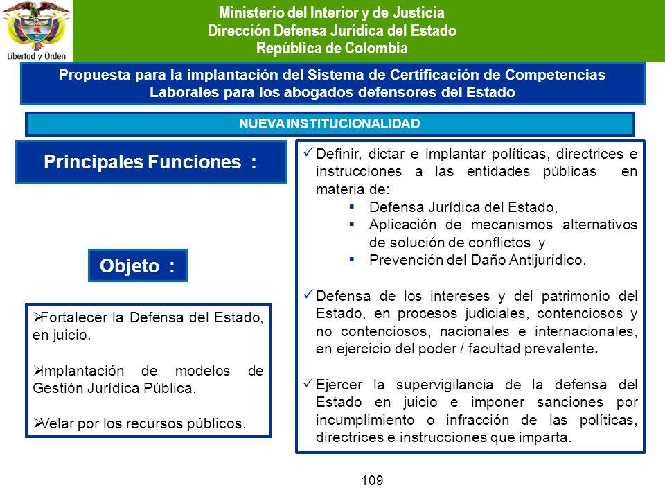 109 Propuesta para la implantación del Sistema de Certificación de Competencias Laborales para los abogados defensores del Estado NUEVA INSTITUCIONALI