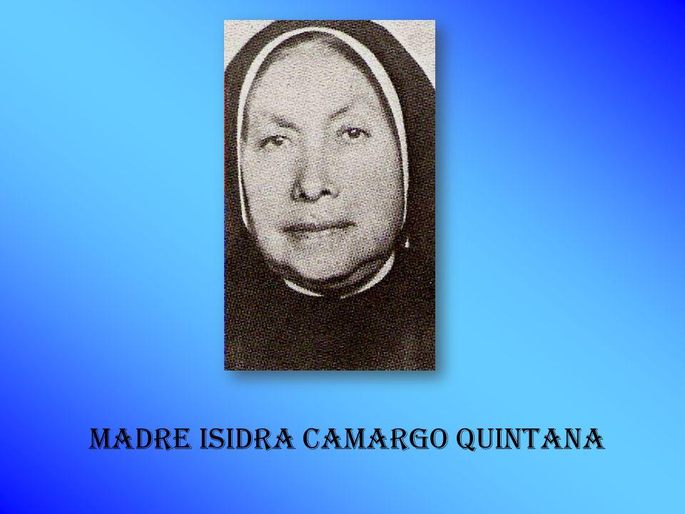 Madre Isidra Camargo Quintana - slide_30