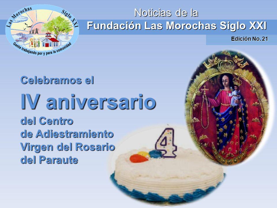 Durante el mes de octubre celebramos con mucha alegría el IV aniversario del Centro de Adiestramiento Virgen del Rosario del Paraute, un proyecto patrocinado por la Fundación Las Morochas Siglo XXI.
