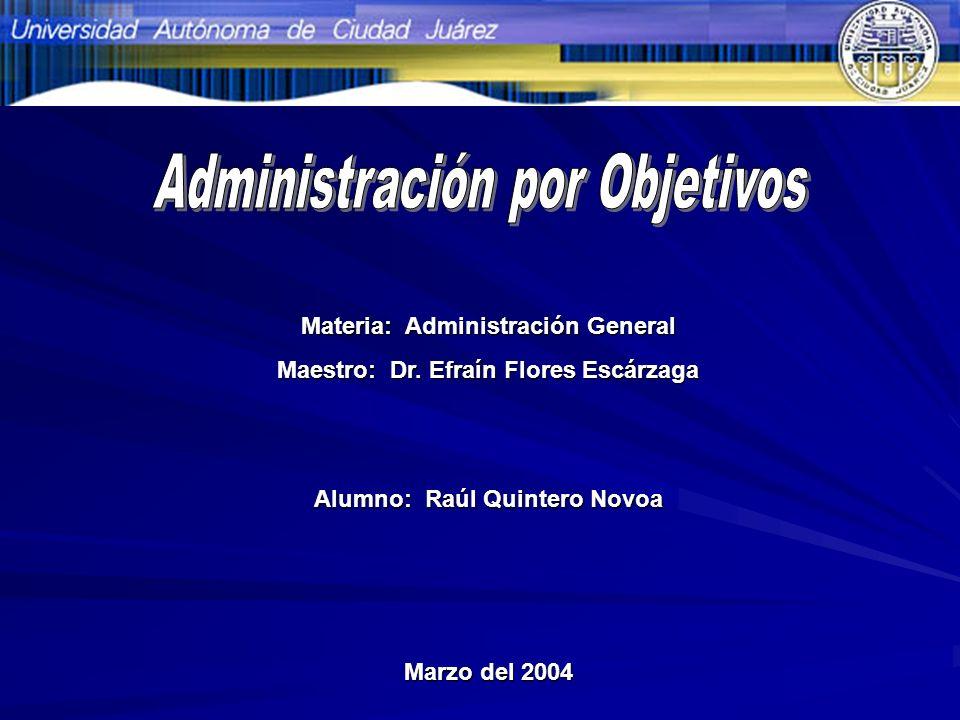 Orígenes de la Administración por Objetivos La APO surgió durante la década de 1950.