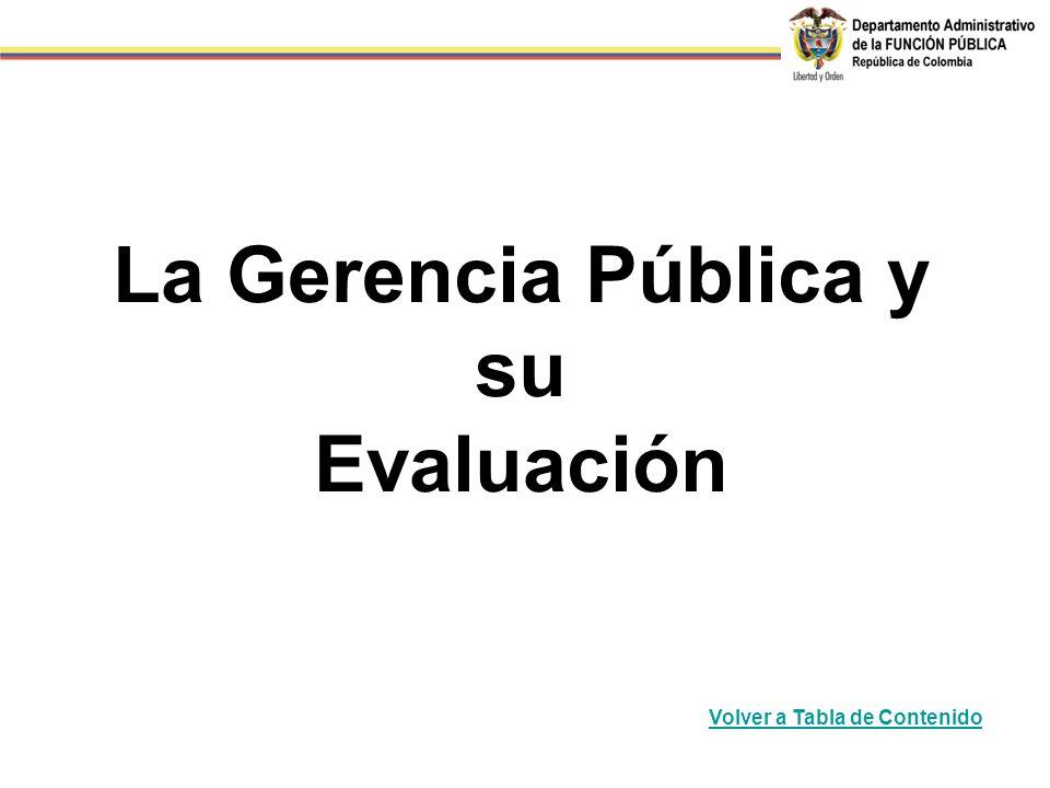 La Gerencia Pública y su Evaluación Volver a Tabla de Contenido