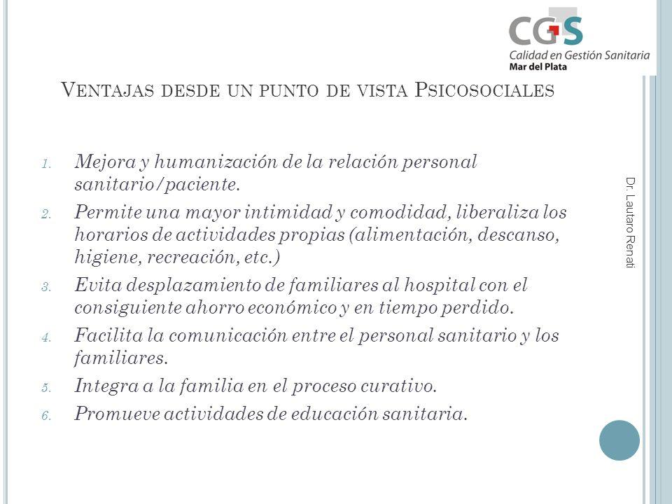 V ENTAJAS DESDE UN PUNTO DE VISTA P SICOSOCIALES 1.