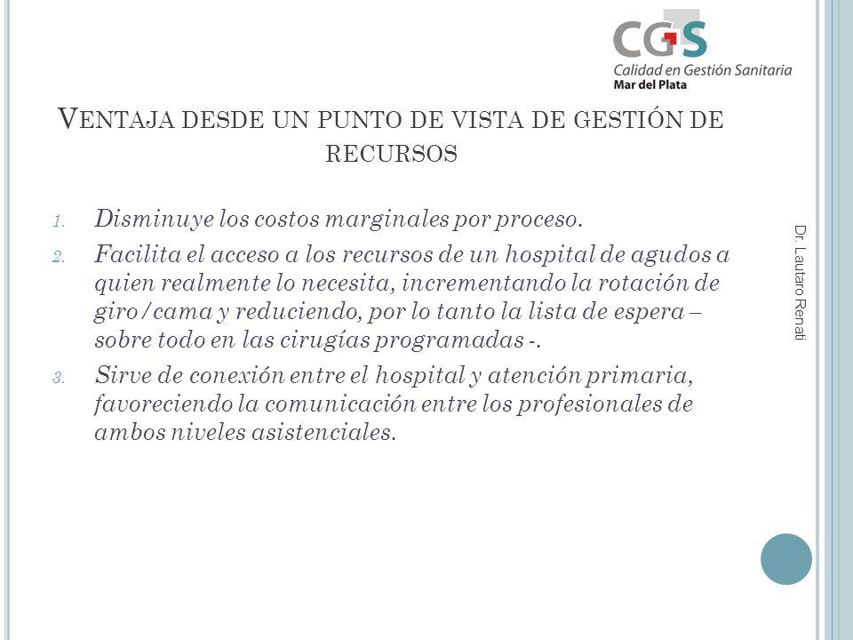 V ENTAJA DESDE UN PUNTO DE VISTA DE GESTIÓN DE RECURSOS 1.