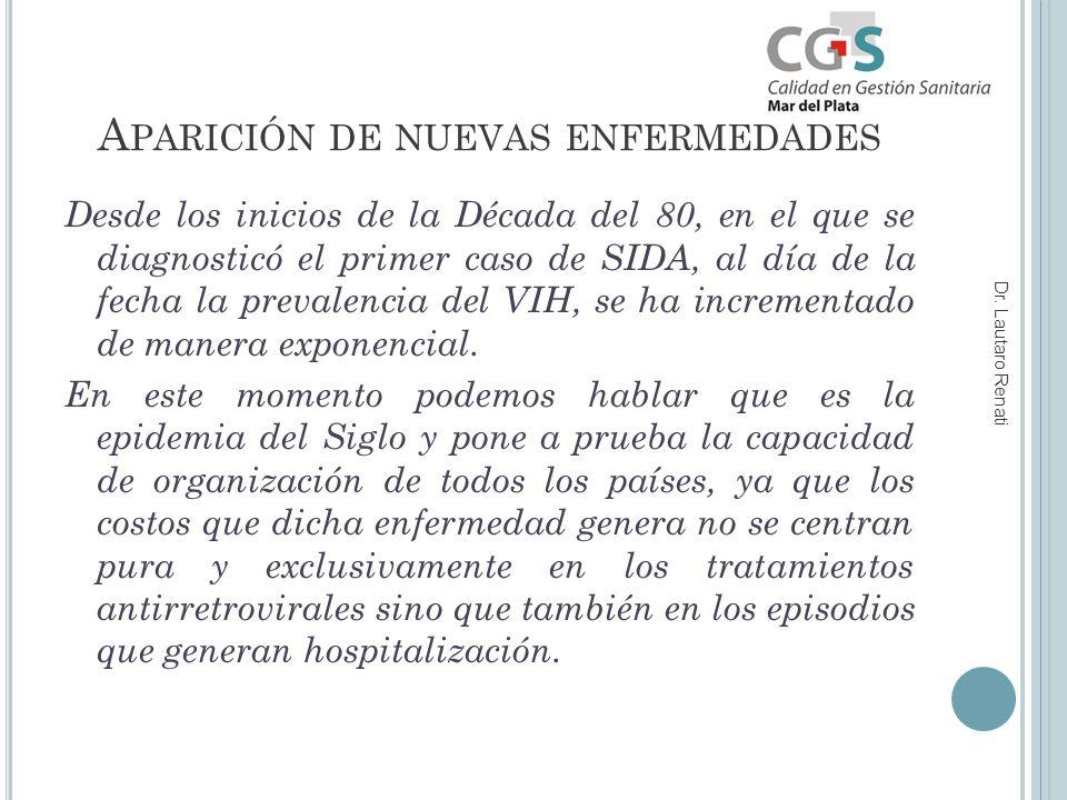 A PARICIÓN DE NUEVAS ENFERMEDADES Dr.