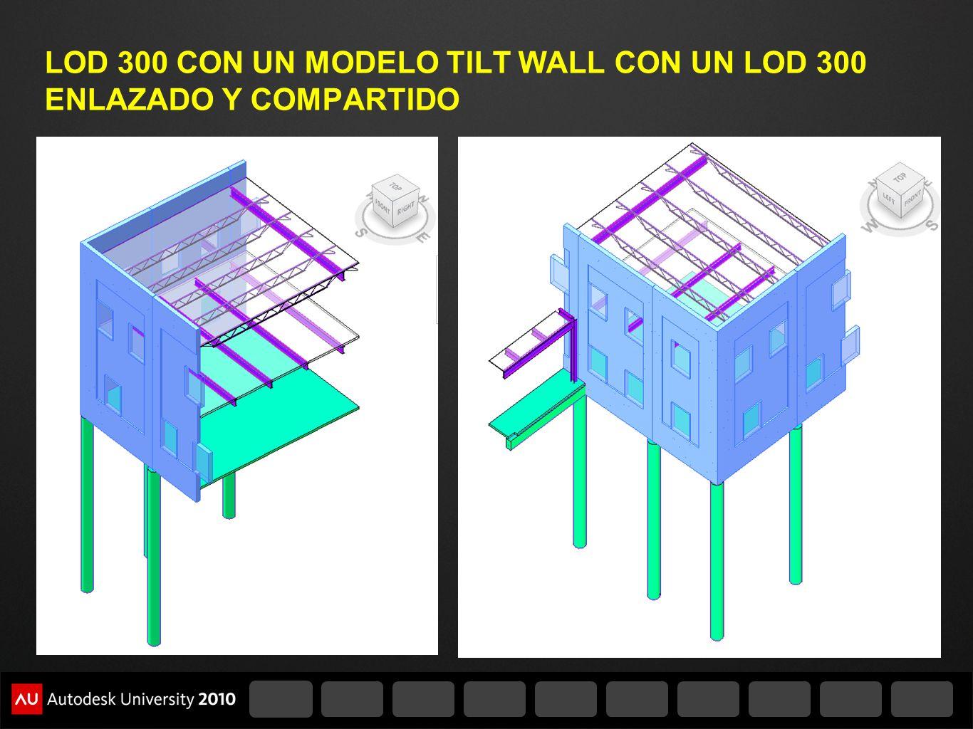 LOD 300 CON UN MODELO TILT WALL CON UN LOD 300 ENLAZADO Y COMPARTIDO