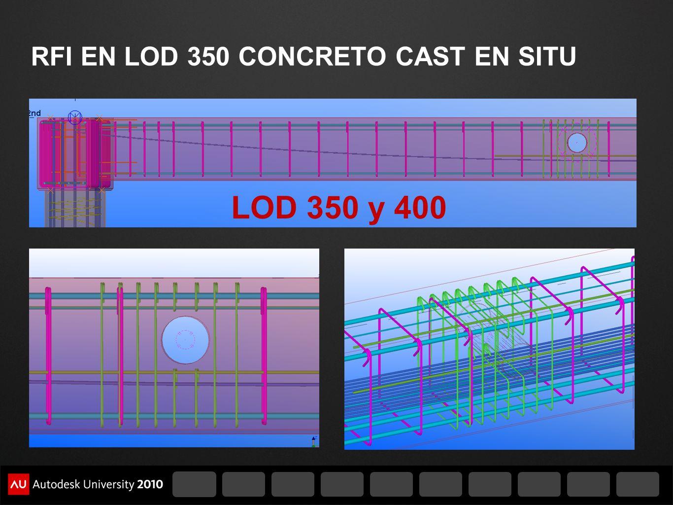 RFI EN LOD 350 CONCRETO CAST EN SITU LOD 350 y 400