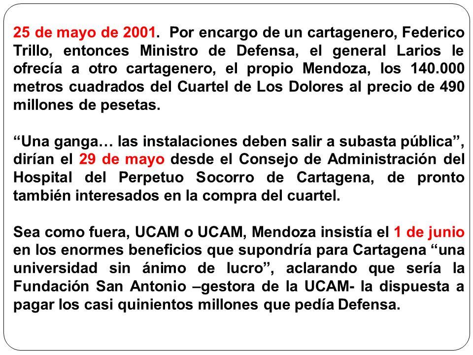 25 de mayo de 2001. Por encargo de un cartagenero, Federico Trillo, entonces Ministro de Defensa, el general Larios le ofrecía a otro cartagenero, el