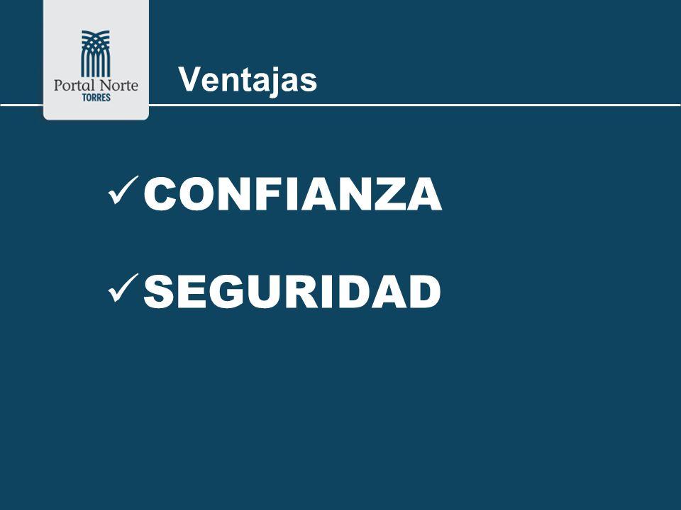 Ventajas CONFIANZA SEGURIDAD