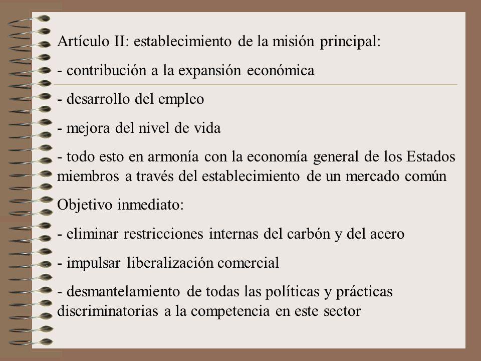 Artículo II: establecimiento de la misión principal: - contribución a la expansión económica - desarrollo del empleo - mejora del nivel de vida - todo