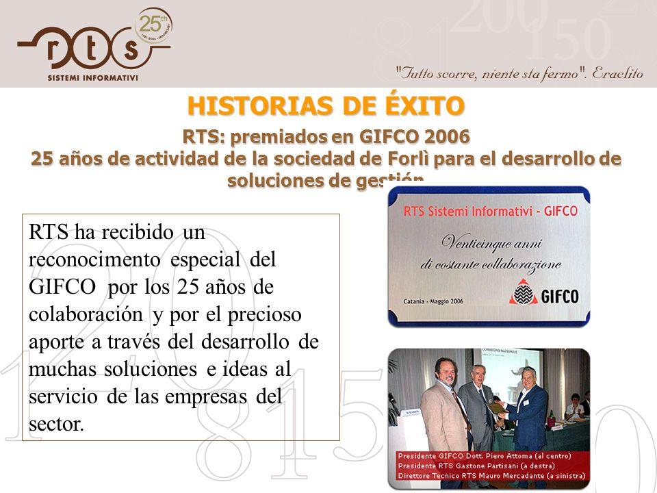 HISTORIAS DE ÉXITO RTS: premiados en GIFCO 2006 25 años de actividad de la sociedad de Forlì para el desarrollo de soluciones de gestión RTS ha recibi